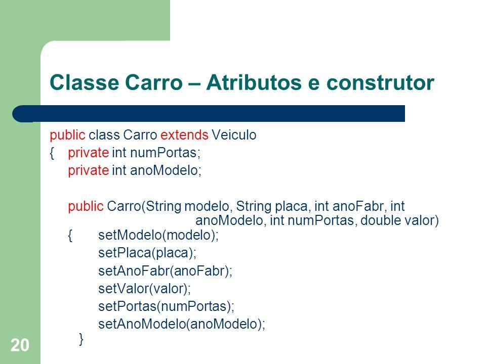 Classe Carro – Atributos e construtor