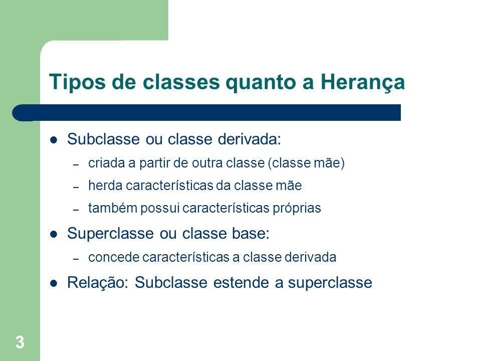 Tipos de classes quanto a Herança