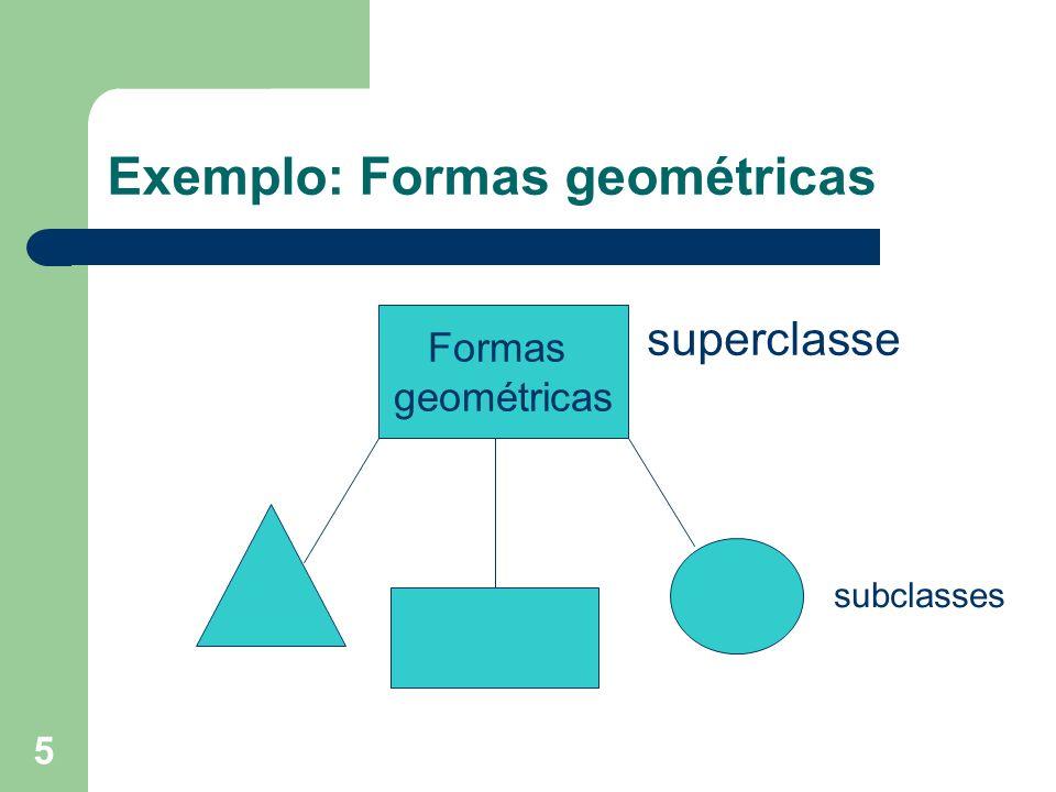 Exemplo: Formas geométricas