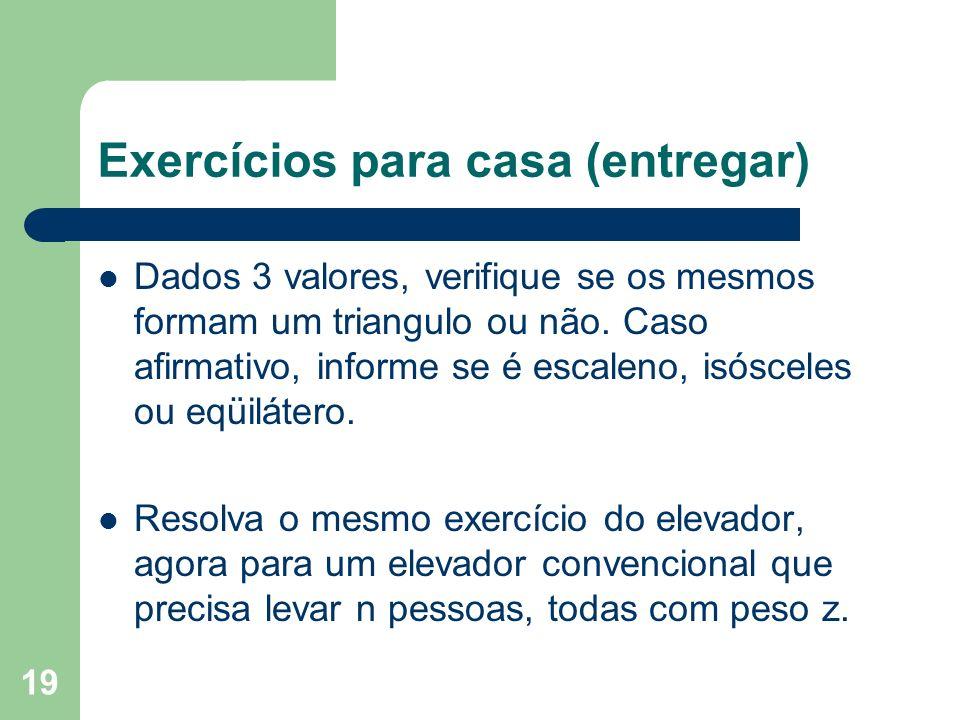 Exercícios para casa (entregar)