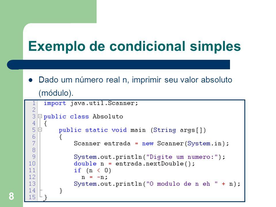 Exemplo de condicional simples
