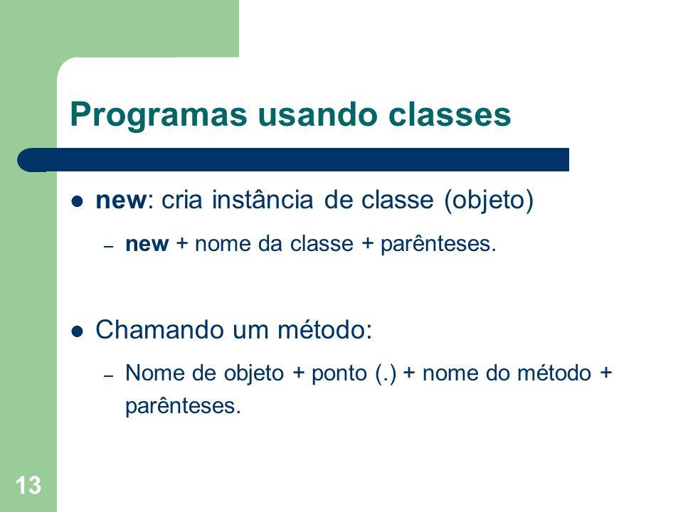 Programas usando classes