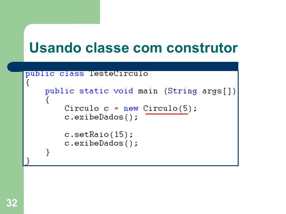 Usando classe com construtor
