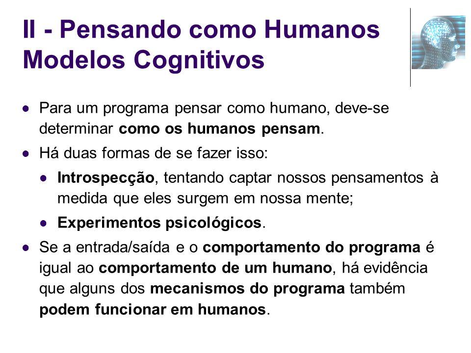 II - Pensando como Humanos Modelos Cognitivos
