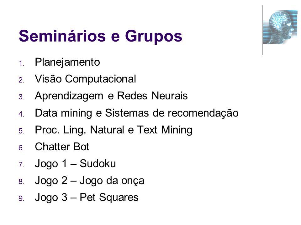 Seminários e Grupos Planejamento Visão Computacional