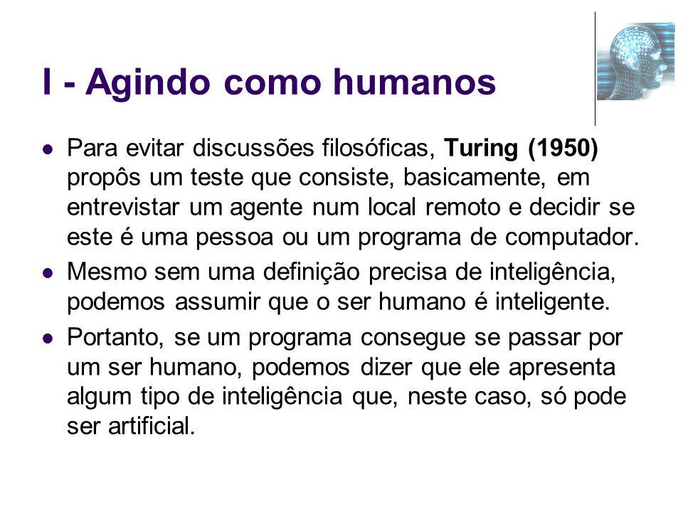 I - Agindo como humanos