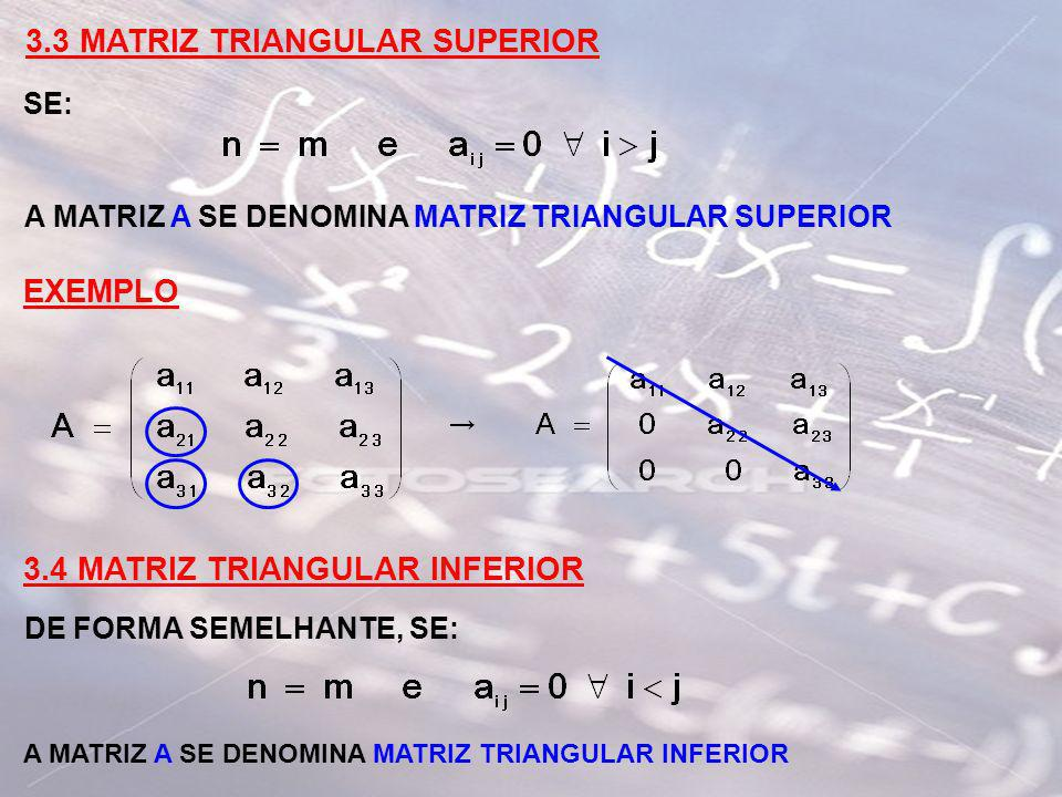 3.3 MATRIZ TRIANGULAR SUPERIOR