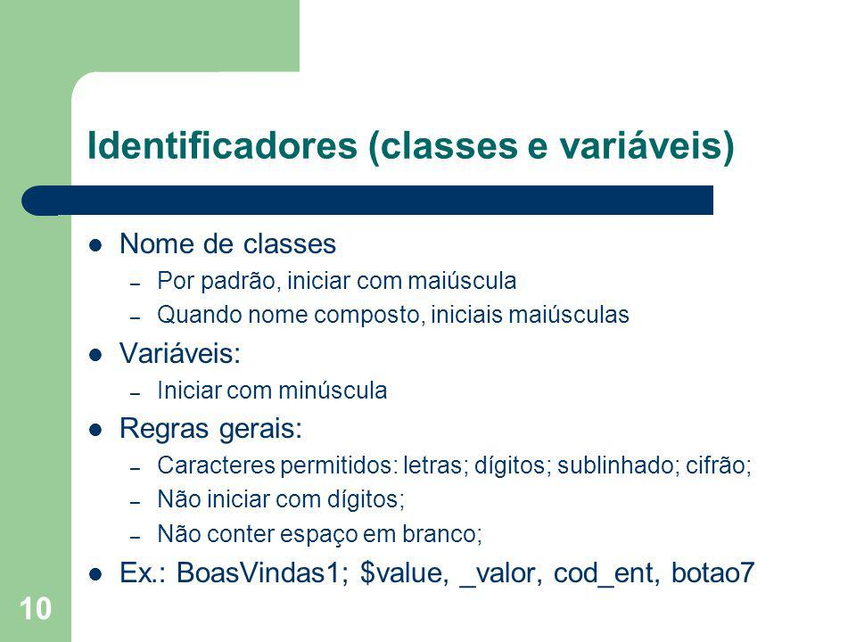 Identificadores (classes e variáveis)