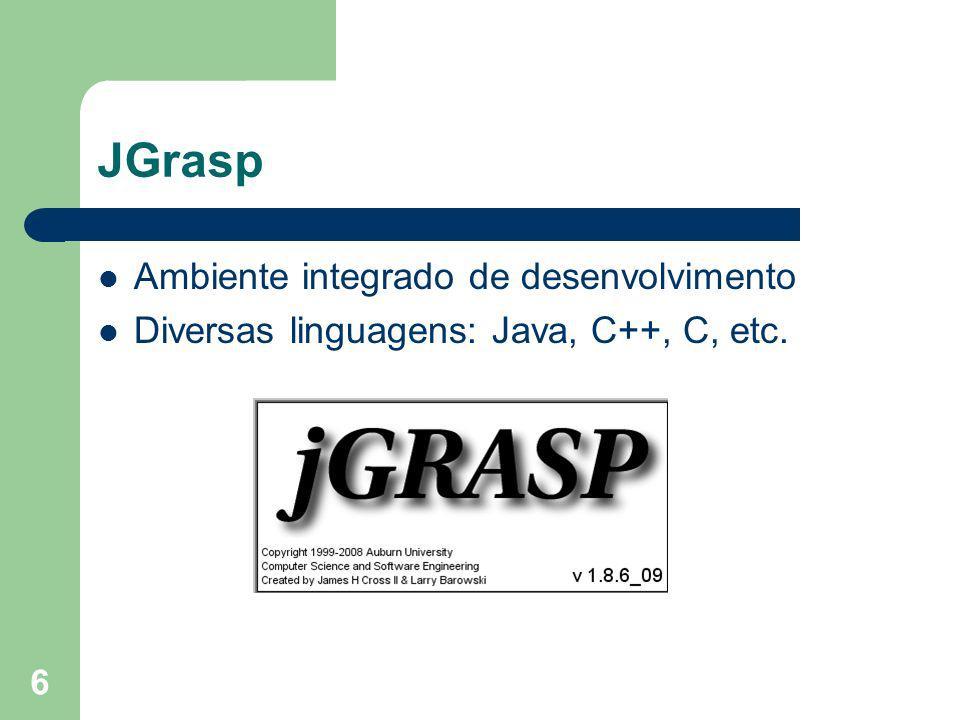 JGrasp Ambiente integrado de desenvolvimento