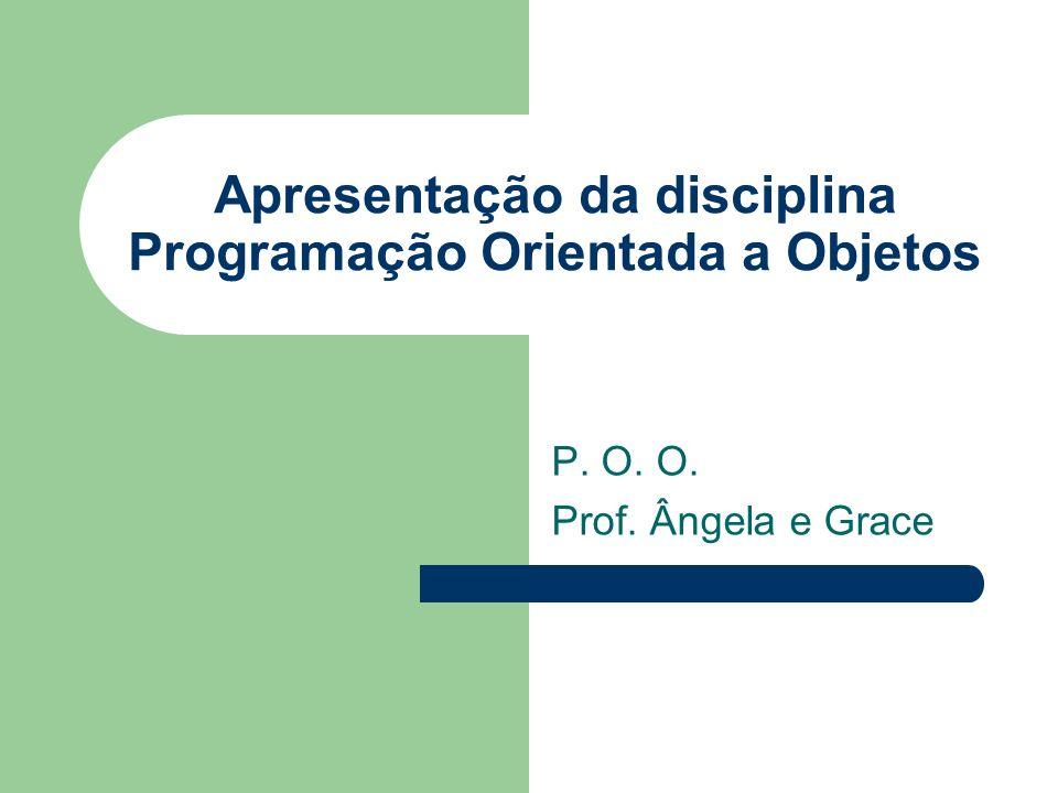 Apresentação da disciplina Programação Orientada a Objetos