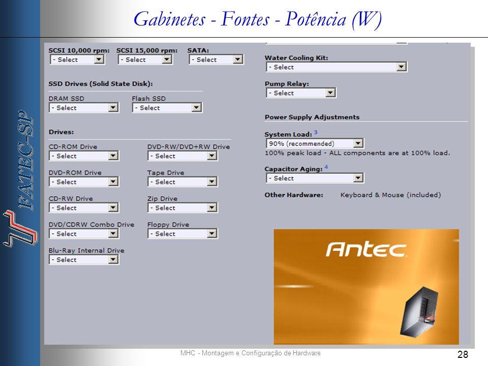 Gabinetes - Fontes - Potência (W)