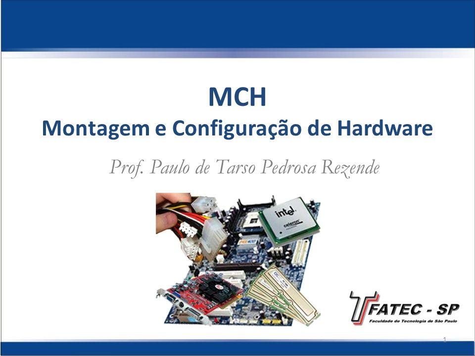 MCH Montagem e Configuração de Hardware