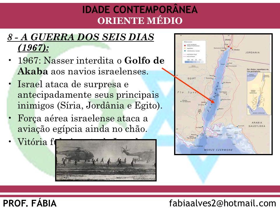 8 - A GUERRA DOS SEIS DIAS (1967):