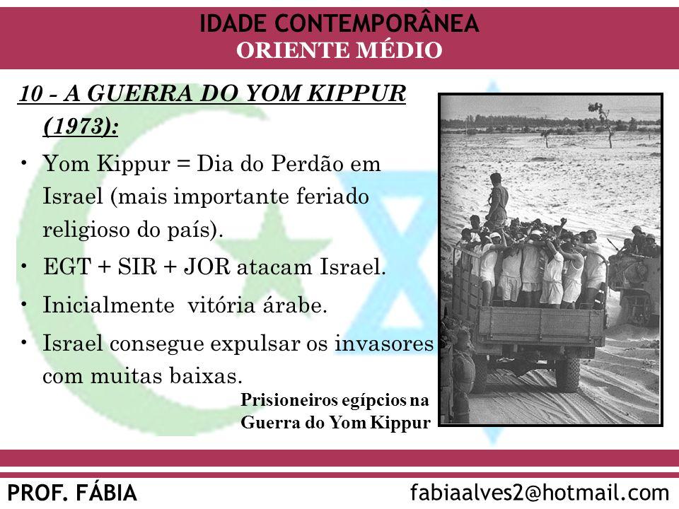 10 - A GUERRA DO YOM KIPPUR (1973):
