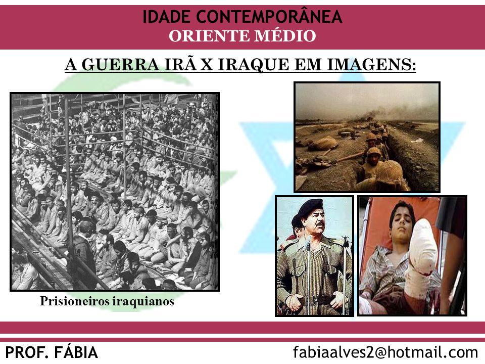 A GUERRA IRÃ X IRAQUE EM IMAGENS:
