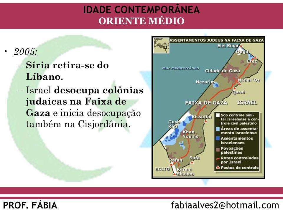 2005: Síria retira-se do Líbano.