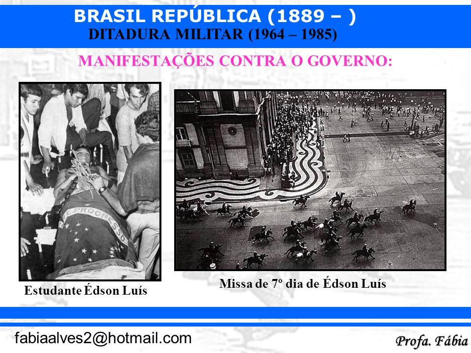MANIFESTAÇÕES CONTRA O GOVERNO: