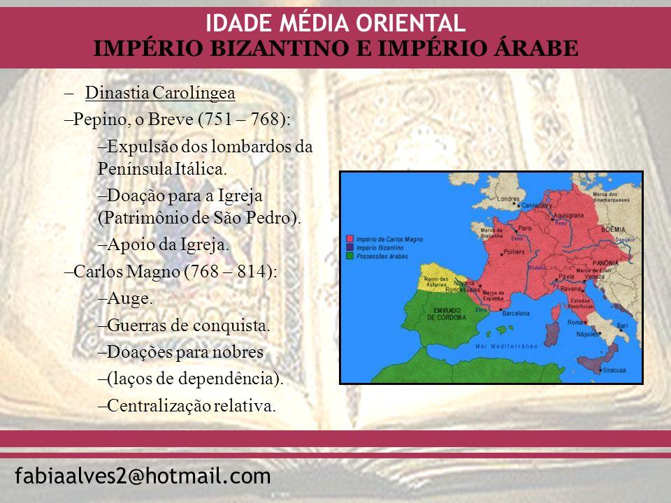 Dinastia Carolíngea Pepino, o Breve (751 – 768): Expulsão dos lombardos da Península Itálica. Doação para a Igreja (Patrimônio de São Pedro).