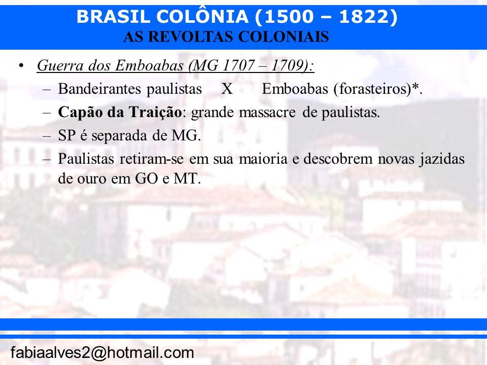 Guerra dos Emboabas (MG 1707 – 1709):