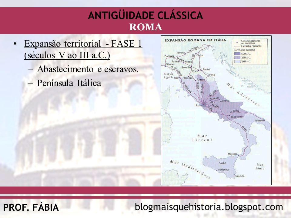 Expansão territorial - FASE 1 (séculos V ao III a.C.)