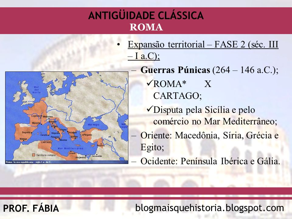 Expansão territorial – FASE 2 (séc. III – I a.C);