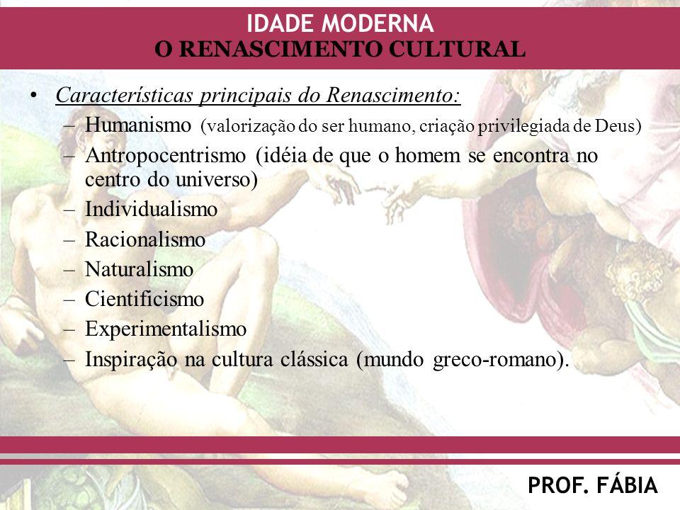 Características principais do Renascimento: