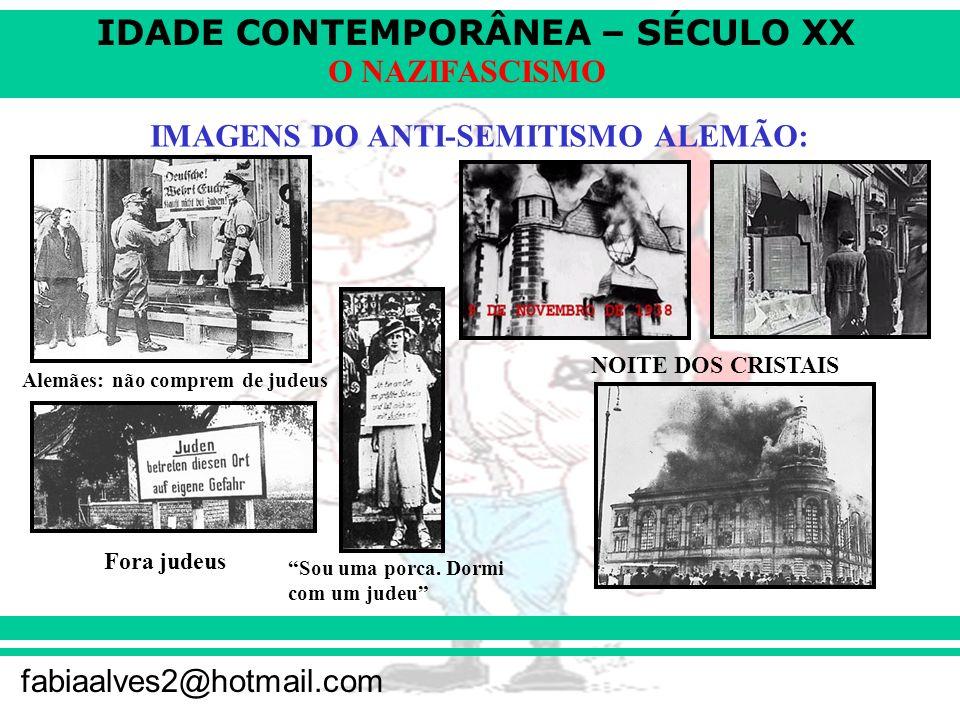 IMAGENS DO ANTI-SEMITISMO ALEMÃO: