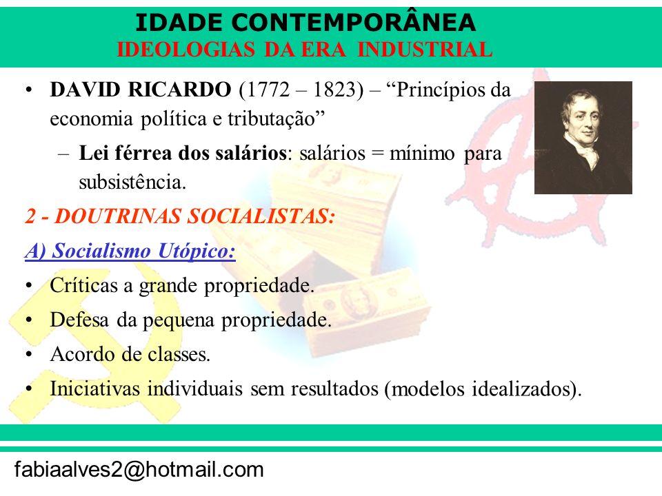 DAVID RICARDO (1772 – 1823) – Princípios da economia política e tributação