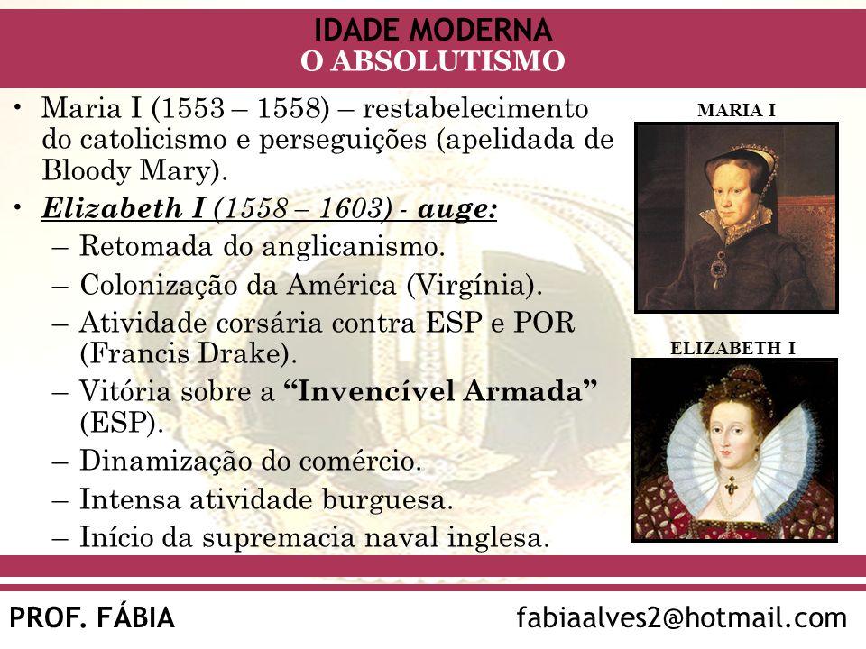 Retomada do anglicanismo. Colonização da América (Virgínia).