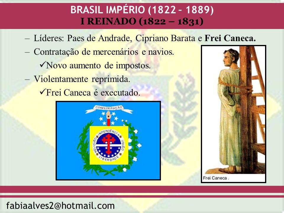 Líderes: Paes de Andrade, Cipriano Barata e Frei Caneca.