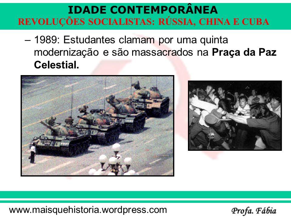 1989: Estudantes clamam por uma quinta modernização e são massacrados na Praça da Paz Celestial.