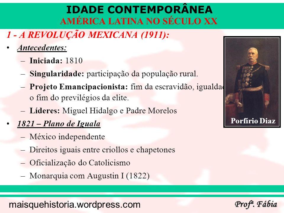 1 - A REVOLUÇÃO MEXICANA (1911):