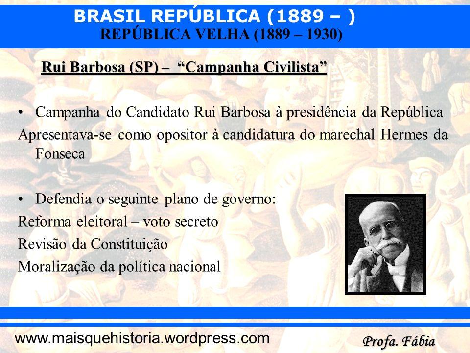 Rui Barbosa (SP) – Campanha Civilista
