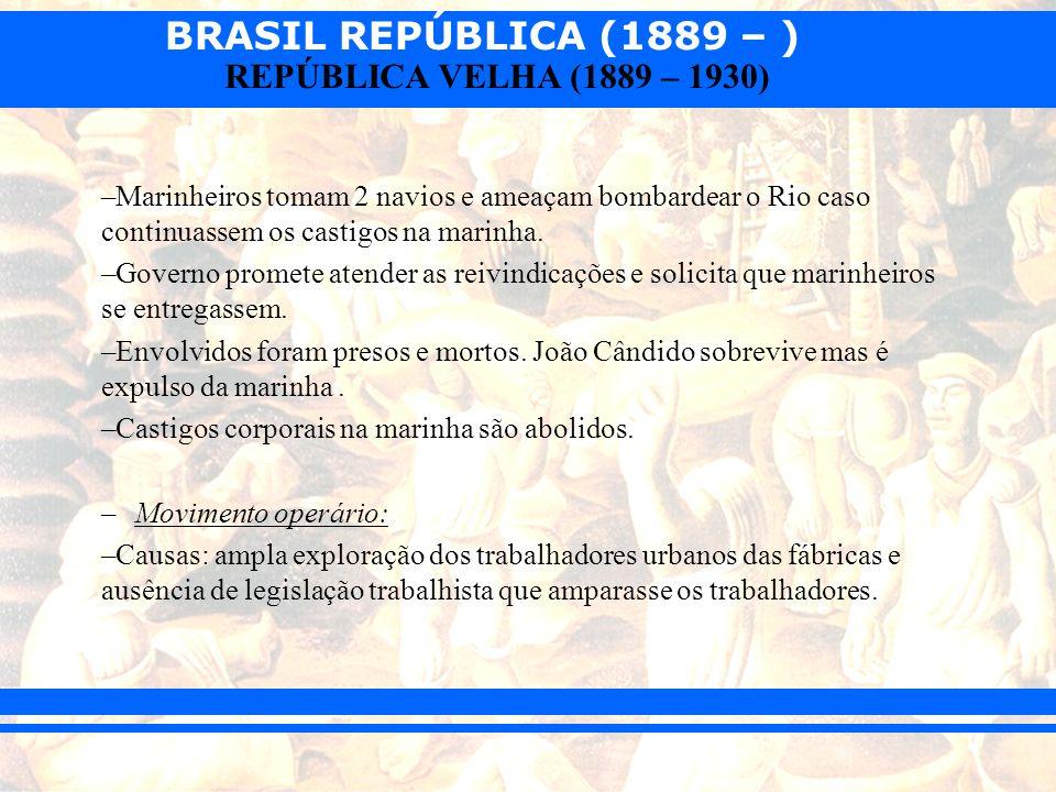 Marinheiros tomam 2 navios e ameaçam bombardear o Rio caso continuassem os castigos na marinha.