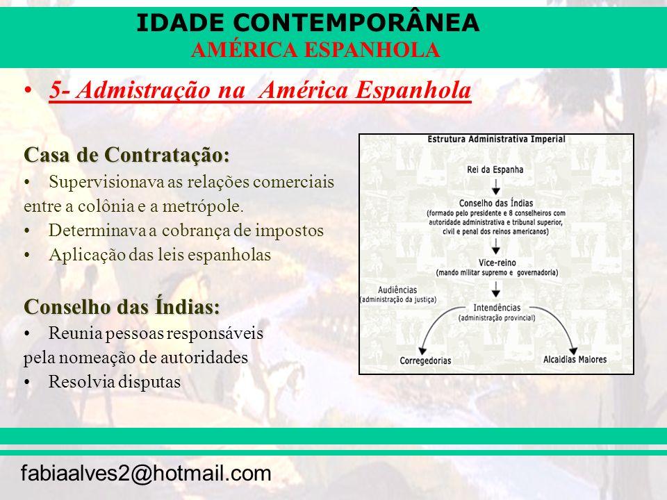 5- Admistração na América Espanhola