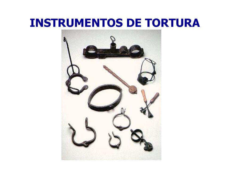 INSTRUMENTOS DE TORTURA