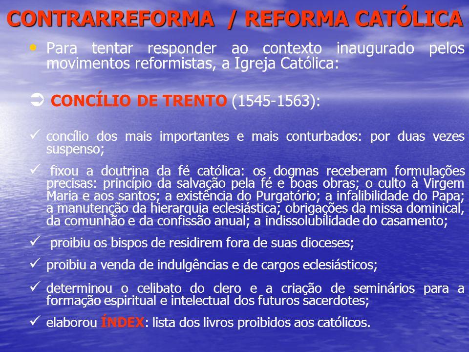 CONTRARREFORMA / REFORMA CATÓLICA