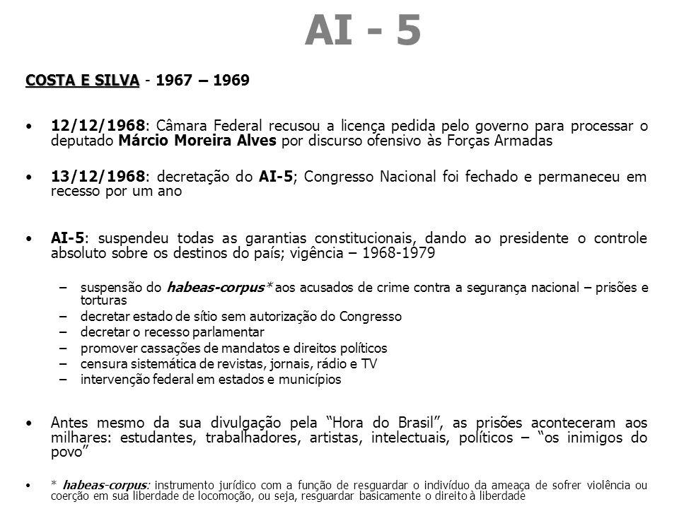 AI - 5COSTA E SILVA - 1967 – 1969.