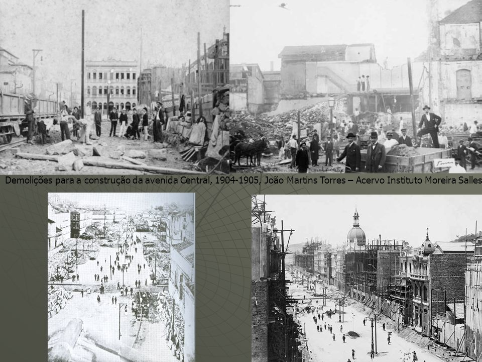 Demolições para a construção da avenida Central, 1904-1905, João Martins Torres – Acervo Instituto Moreira Salles