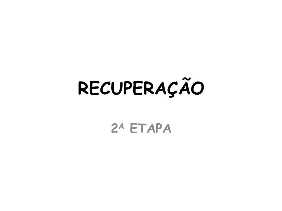 RECUPERAÇÃO 2A ETAPA