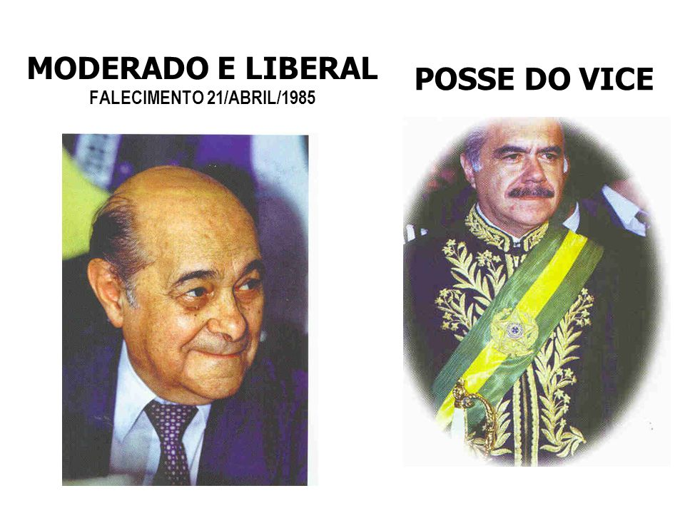 MODERADO E LIBERAL FALECIMENTO 21/ABRIL/1985