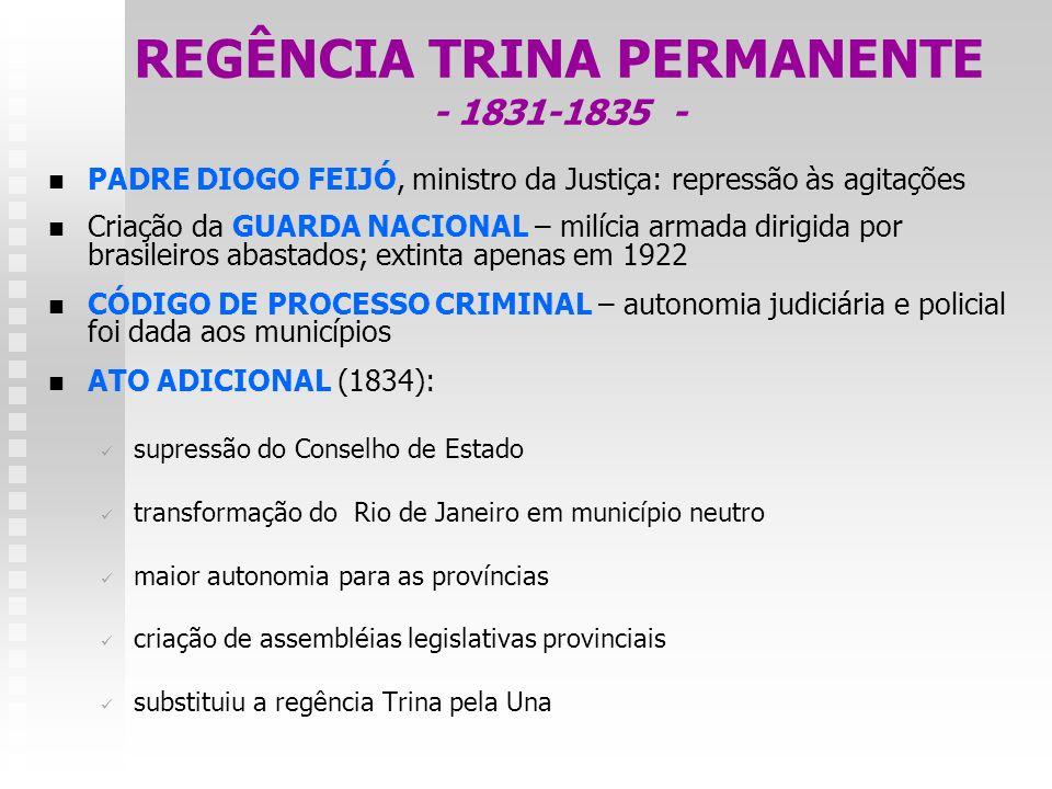 REGÊNCIA TRINA PERMANENTE - 1831-1835 -