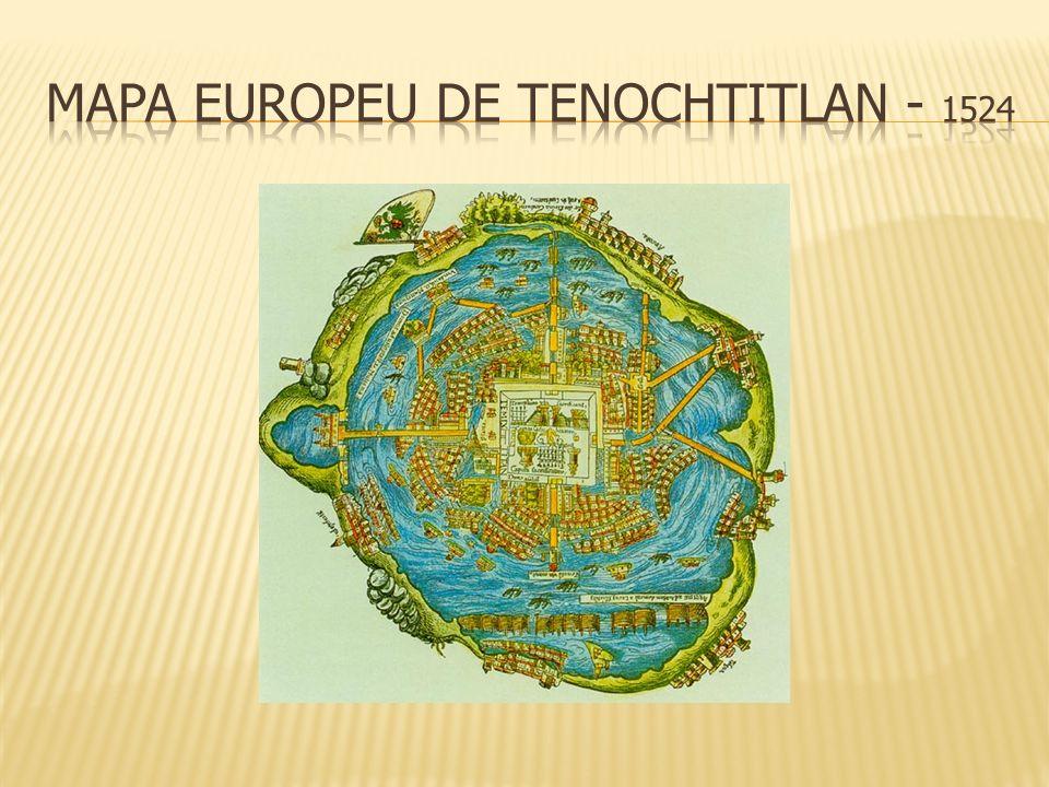 Mapa europeu de Tenochtitlan - 1524