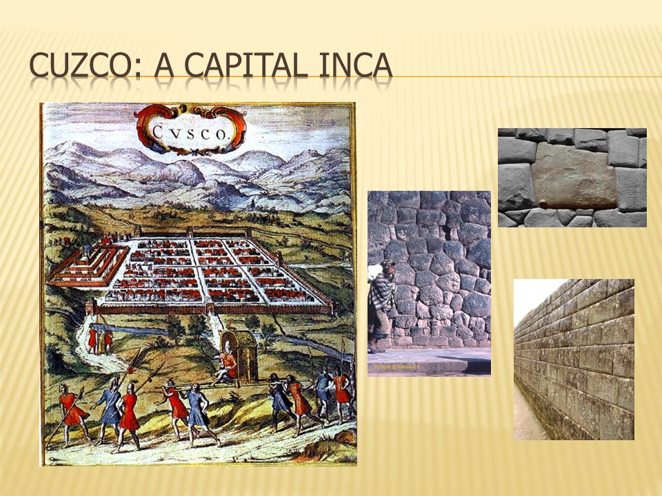 Cuzco: a capital inca
