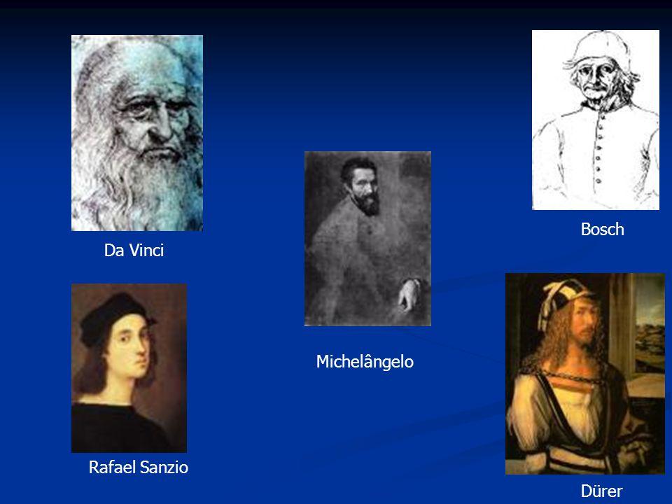 Bosch Da Vinci Michelângelo Rafael Sanzio Dürer