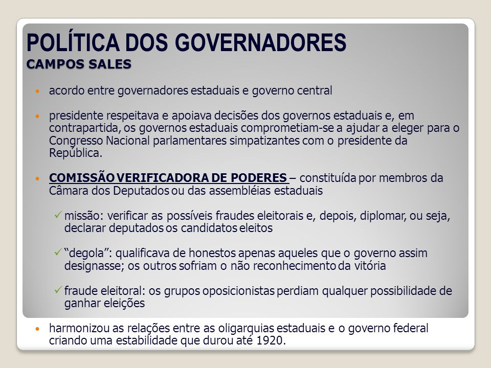 POLÍTICA DOS GOVERNADORES CAMPOS SALES