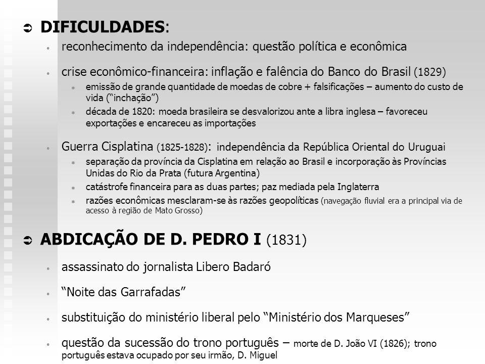 ABDICAÇÃO DE D. PEDRO I (1831)