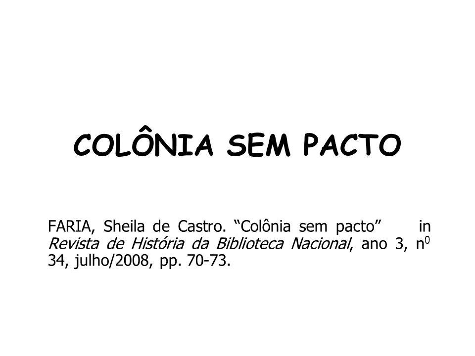COLÔNIA SEM PACTO