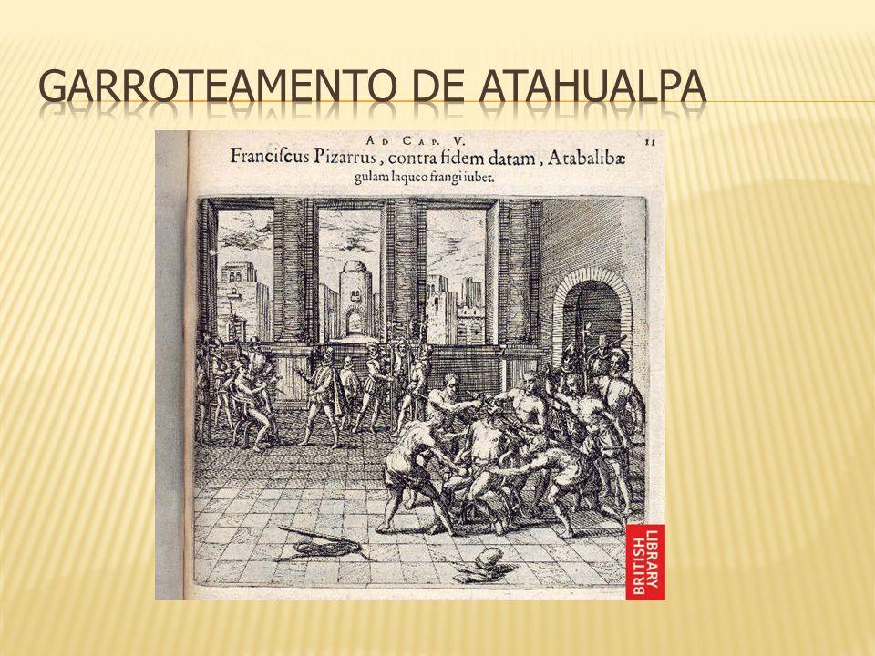 Garroteamento de Atahualpa