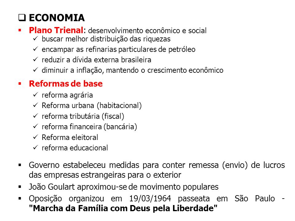 ECONOMIA Plano Trienal: desenvolvimento econômico e social